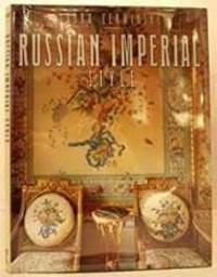 Russian Imperial Style by  Laura Cerwinske - 1st - 1990 - from Monroe Street Books and Biblio.co.uk