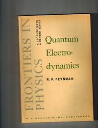 Quantum Electrodynamics; A Lecture Note and Reprint Volume