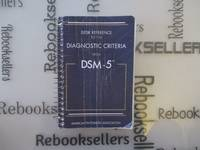 Desk Reference to the Diagnostic Criteria from DSM 5TM