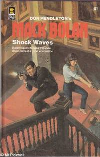 Mack Bolan: Shock Waves by Don Pendleton - Hardcover - Early Edition - 1985 - from Mr Pickwick's Fine Old Books and Biblio.com