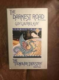 image of The Darkest Road (Fionavar Tapestry, Book 3)