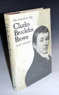 Charles Brockden Brown, an American Tale