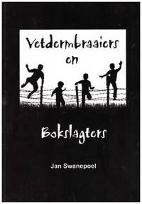 image of VETDERMBRAAIERS EN BOKSLAGTERS