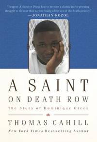 image of A Saint on Death Row : The Story of Dominique Green
