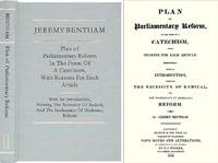Plan of Parliamentary Reform, in the Form of a Catechism, with..