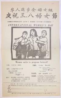 image of Chinese Progressive Ass'n's Women Section celebrates International Women's Day [handbill]