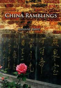 China Ramblings (Inscribed by Author)