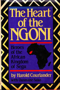 image of The Heart of the Ngoni: Heroes of the African Kingdom of Segu