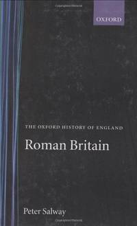 Roman Britain: 1a (Oxford History of England)