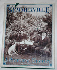 Summerville: A Pictorial History