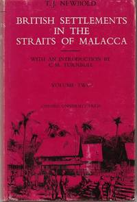 Political and Statistical Account of the British Settlements In the Straits of Malacca - Vol 2
