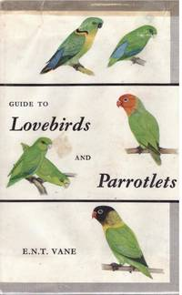 image of Guide to LOVEBIRDS and PARROTLETS