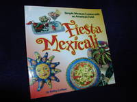 image of Fiesta Mexicali: Simple Mexican Cuisine With an American Twist