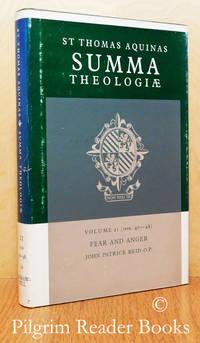 Summa Theologiae: Volume 21, Fear and Anger. (1a2ae. 40-48).