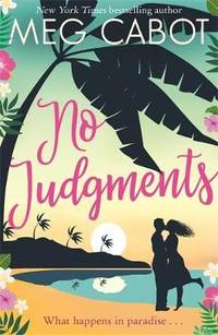 image of No Judgments: escape the cold with the perfect laugh out loud romcom of 2019!