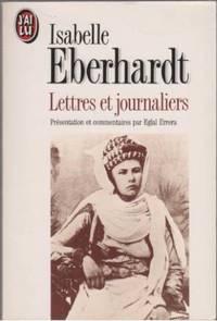 Isabelle Eberhardt: Lettres et journaliers
