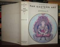 A HISTORY OF FAR EASTERN ART by  Sherman E Lee - Hardcover - Revised Edition - 1973 - from Rare Book Cellar and Biblio.com