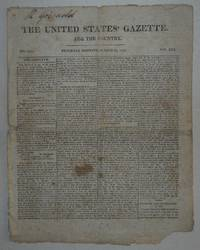 THE UNITED STATES' GAZETTE FOR THE COUNTRY Saturday Morning, March 20, 1813 No. 1233 Vol. XIII