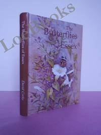 The Butterflies of Essex (Nature of Essex S.)