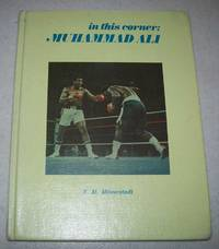 In This corner: Muhammad Ali by F.M. Milverstedt - Hardcover - 1976 - from Easy Chair Books (SKU: 174917)