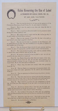 Rules governing the use of label authorized by Local Union, no. 58, of San Jose, California