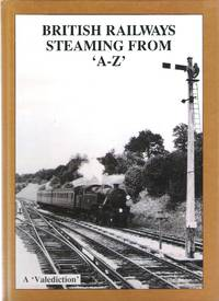 British Railways Steaming from 'A-Z'