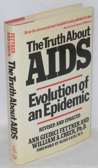 The truth about AIDS; evolution of an epidemic, revised and updated