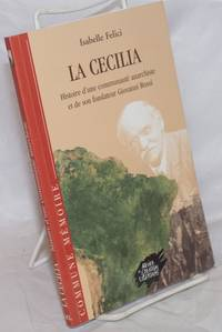 image of La Cecilia: Histoire d'une communauté anarchiste et de son fondateur Giovanni Rossi