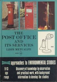The Post Office and Its Services (Approaches to Environmental Studies)