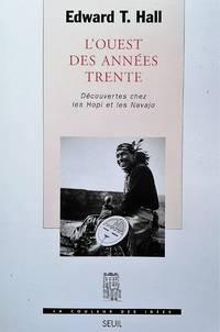 image of L'Ouest des années trente. Découvertes chez les Hopi et les Navajo