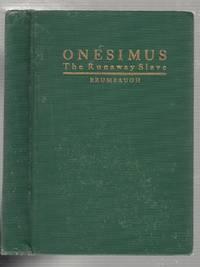 Onesimus, The Runaway Slave
