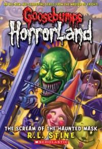 The Scream of the Haunted Mask (Goosebumps Horrorland)