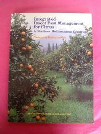 INTEGRATED INSECT PEST MANAGEMENT FOR CITRUS IN NORTHERN MEDITERRANEAN COUNTRIES