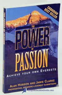 The Power of Passion: Achieve Your Own Everests