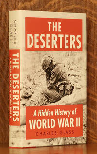 image of THE DESERTERS A HIDDEN HISTORY OF WWII