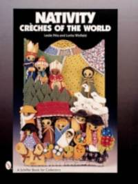 Nativity : Creches of the World