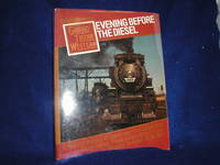 image of Evening Before the Diesel: A Pictorial History of Steam and First Generation Diesel Motive Power on the Grand Trunk Western Railroad, 1938-1961