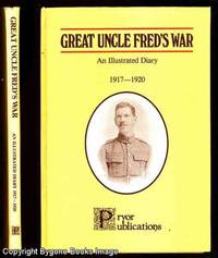 Great Uncle Fred's Diary, An Illustrated Diary 1917 - 1920