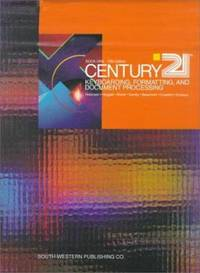 Century 21 Keyboarding, Formatting, Document Processing, Book 1