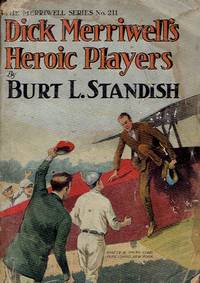 Dick Merriwell's Heroic Players, or How the Yale Nine Won the Championship (The Merriwell Series No. 221)