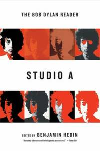 Studio A : The Bob Dylan Reader