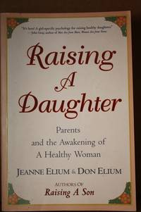 Raising a Daughter  Parents and the Awakening of a Healthy Woman