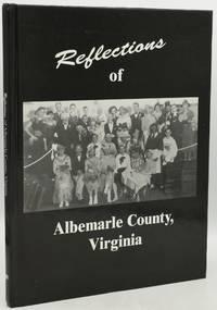 REFLECTIONS OF ALBEMARLE COUNTY, VIRGINIA