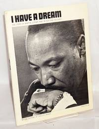 I have a dream; the story of Martin Luther King in text and pictures