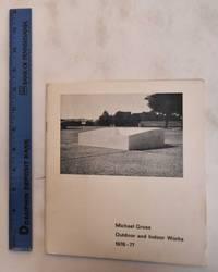 image of Michael Gross: Outdoor and Indoor Works, 1976-1977