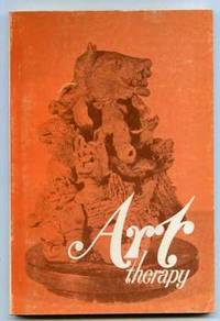 ART THERAPY A BIBLIOGRAPHY JANUARY 1940- JUNE 1973