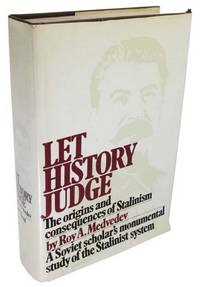Let History Judge: The Origins and Consequences of Stalinism