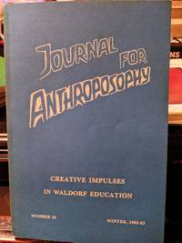 JOURNAL FOR ANTHROPOSOPHY Winter 1982-83 Number 36
