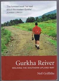 image of Gurkha Reiver: Walking the Southern Upland Way