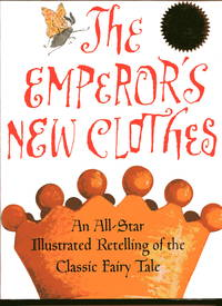 image of THE EMPEROR'S NEW CLOTHES: An All-Star Illustrated Retelling of the Classic Fairy Tale